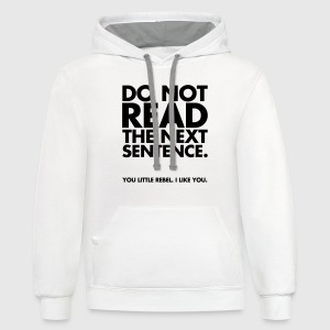Do Not Read Women's T-Shirts - Contrast Hoodie