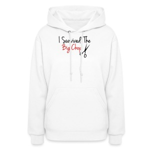 I Survived The Big Chop Women's T-Shirt - Women's Hoodie