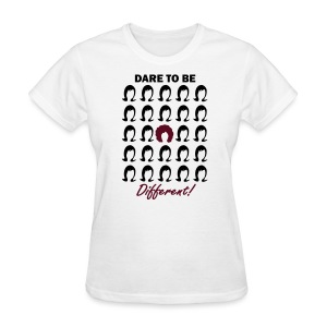 Dare to be Different Women's T-Shirt - Women's T-Shirt
