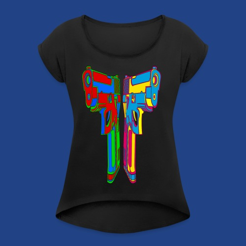 Pop Art Pistols - Women's Roll Cuff T-Shirt