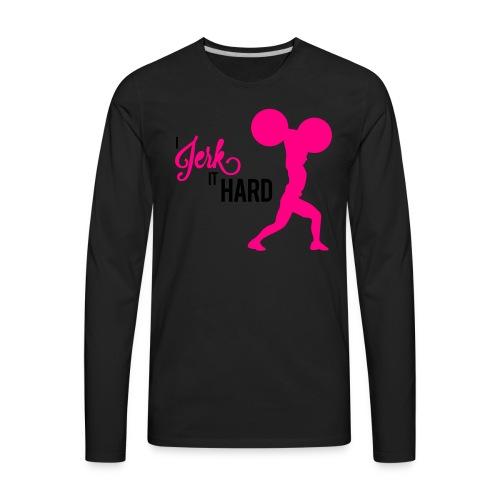 Hard Jerk Tee (Black) - Men's Premium Long Sleeve T-Shirt