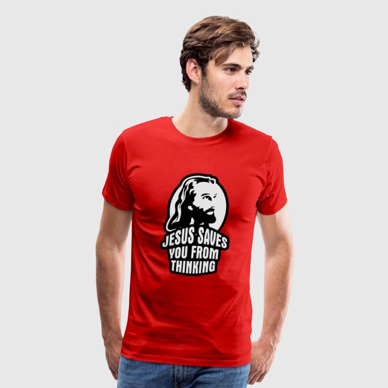 Jesus saves you from thinking T-Shirts - Men's Premium T-Shirt