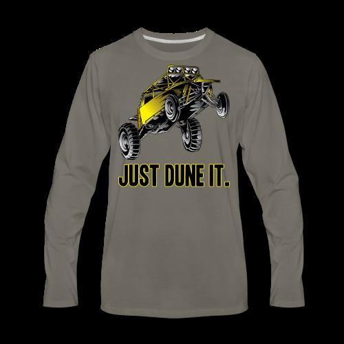 Just Dune It - Men's Premium Long Sleeve T-Shirt