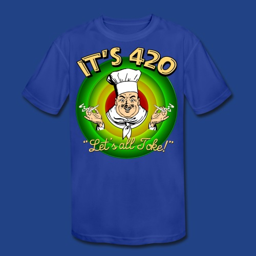 It's 420 - Let's all Toke! - Kid's Moisture Wicking Performance T-Shirt
