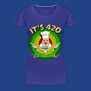 It's 420 - Let's all Toke! - Women's Premium T-Shirt