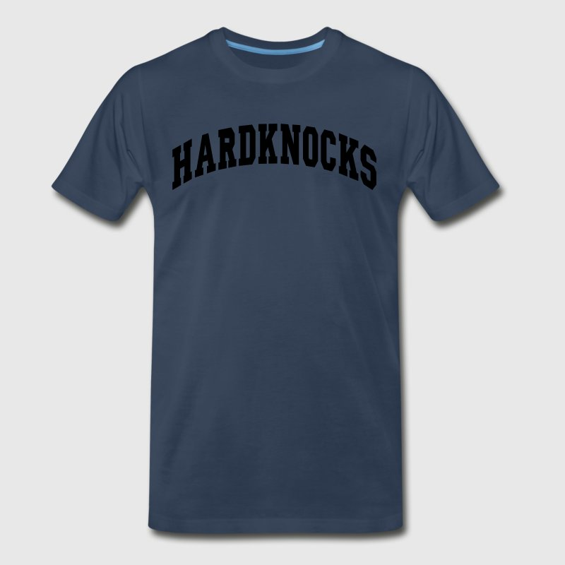 Hard Knocks T-Shirts - Men's Premium T-Shirt