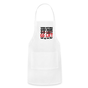 When Nothing Goes Right Go Lift | Mens - Adjustable Apron