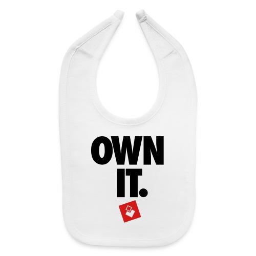Own It - Men's Shirt - Baby Bib