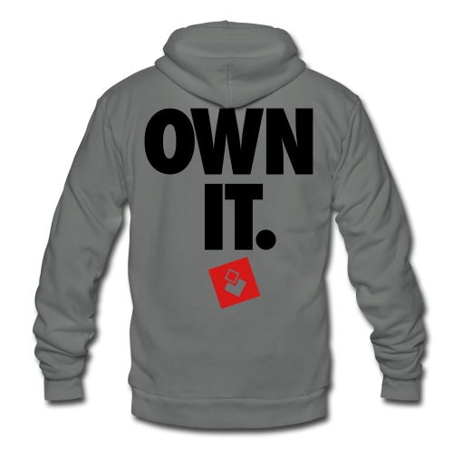 Own It - Men's Shirt - Unisex Fleece Zip Hoodie