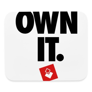 Own It - Men's Shirt - Mouse pad Horizontal