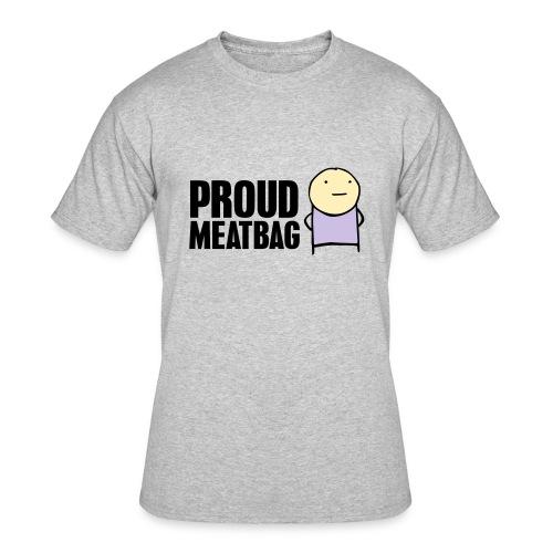Proud Meatbag hoodie - Men's 50/50 T-Shirt