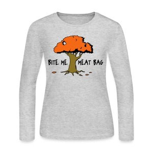 Bite Me Meatbag hoodie - Women's Long Sleeve Jersey T-Shirt