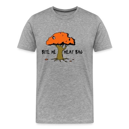 Bite Me Meatbag hoodie - Men's Premium T-Shirt