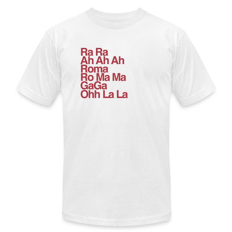 GaGa Ohh La La - Men's T-Shirt by American Apparel