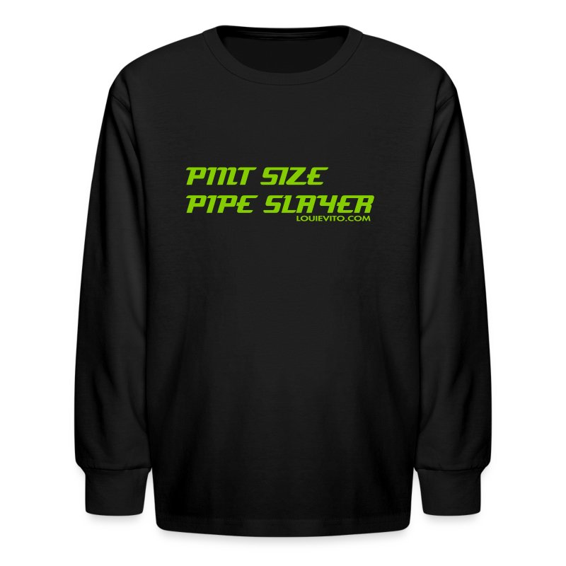 Kids Pipe Slayer - Kids' Long Sleeve T-Shirt