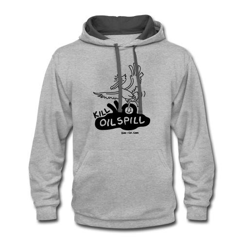 Kill Oil Spill - Contrast Hoodie