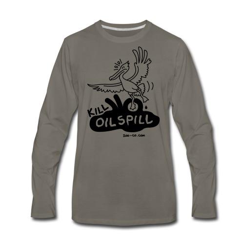 Kill Oil Spill - Men's Premium Long Sleeve T-Shirt
