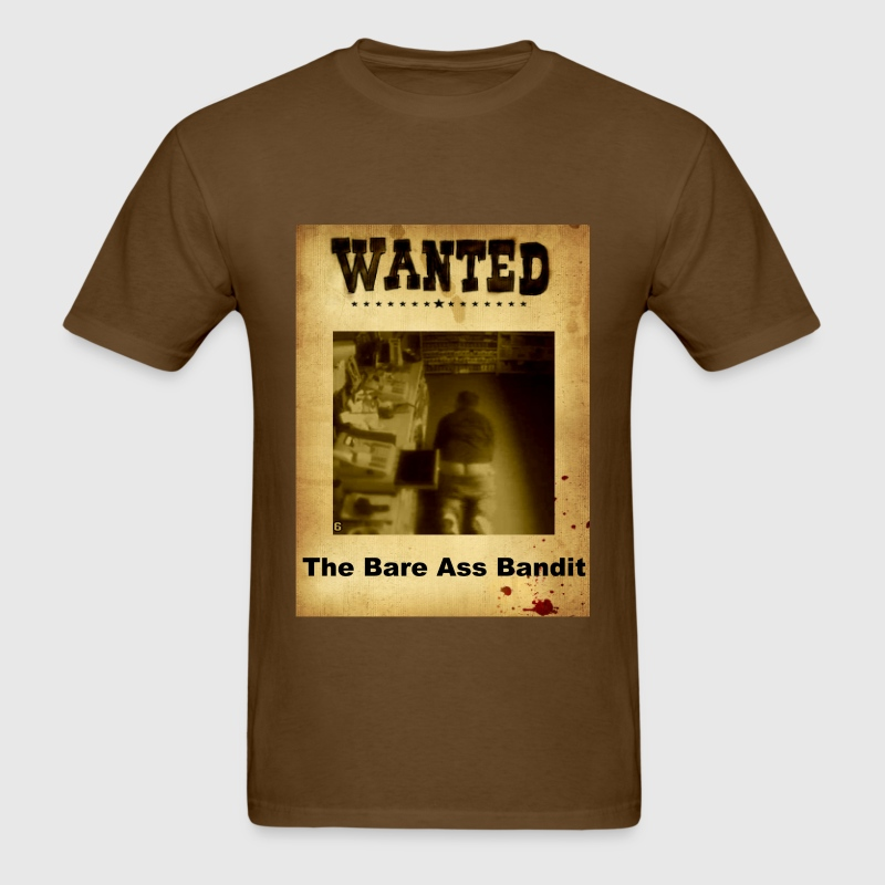 Wanted The Bare Ass Bandit - Men's T-Shirt