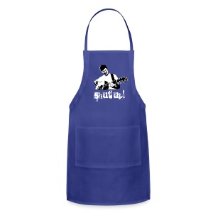 Shut Up! - Adjustable Apron