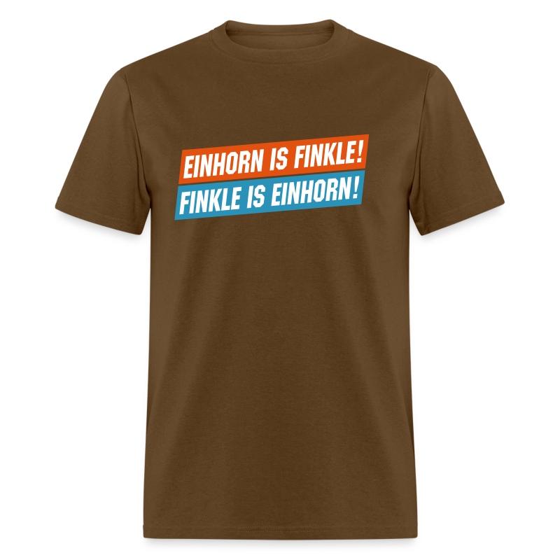 Einhorn is Finkle! Finkle is Einhorn! - Men's T-Shirt
