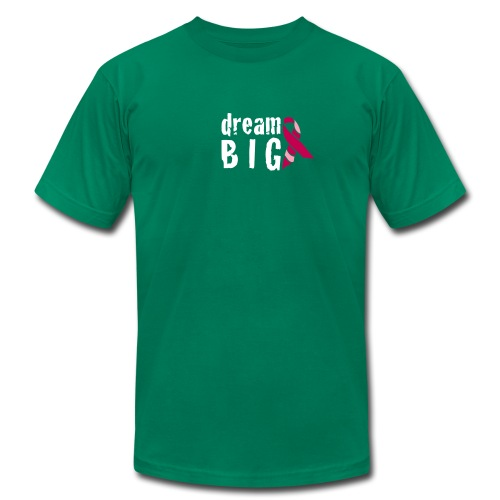 Dream Big For Breast Cancer Awareness T-Shirt - Men's T-Shirt by American Apparel