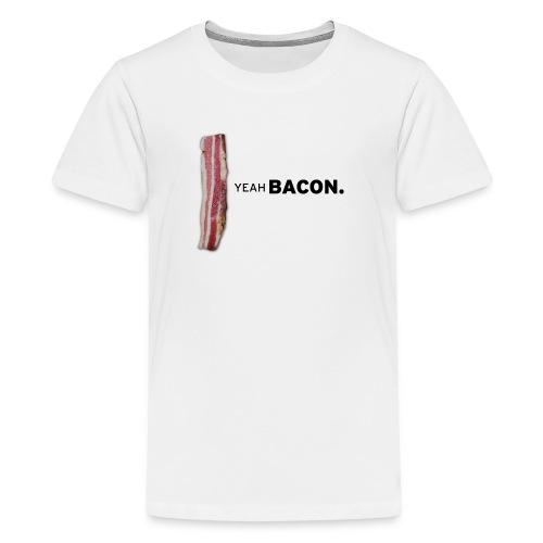 Yeah Bacon Tee (White) - Kids' Premium T-Shirt
