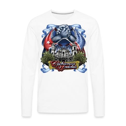 Cubano Unidos on WHT - Men's Premium Long Sleeve T-Shirt