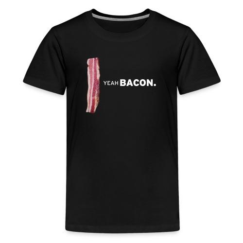 Mens Yeah Bacon Tee - Kids' Premium T-Shirt