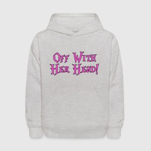Off With Her Head! Alice in Wonderland Kids' Shirts - Kids' Hoodie