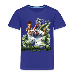 High Roller Women's T - Toddler Premium T-Shirt