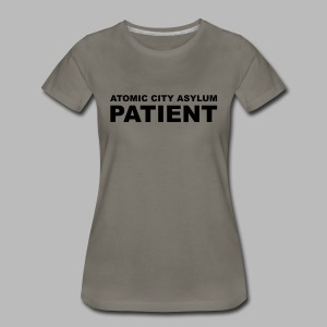 Patient Shirt for Atomic City Asylum - Women's Premium T-Shirt