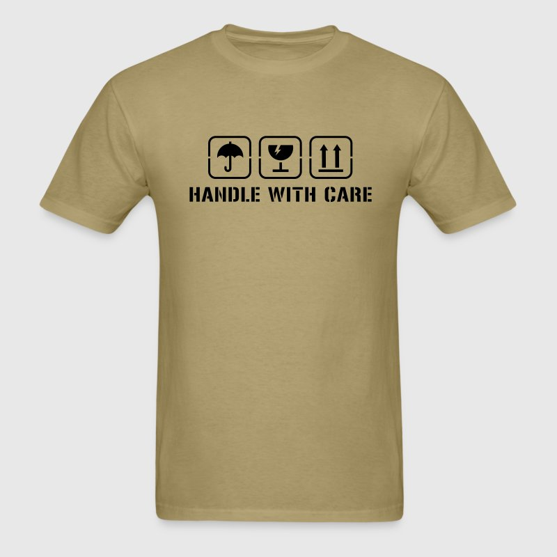 Handle with care T-Shirts - Men's T-Shirt