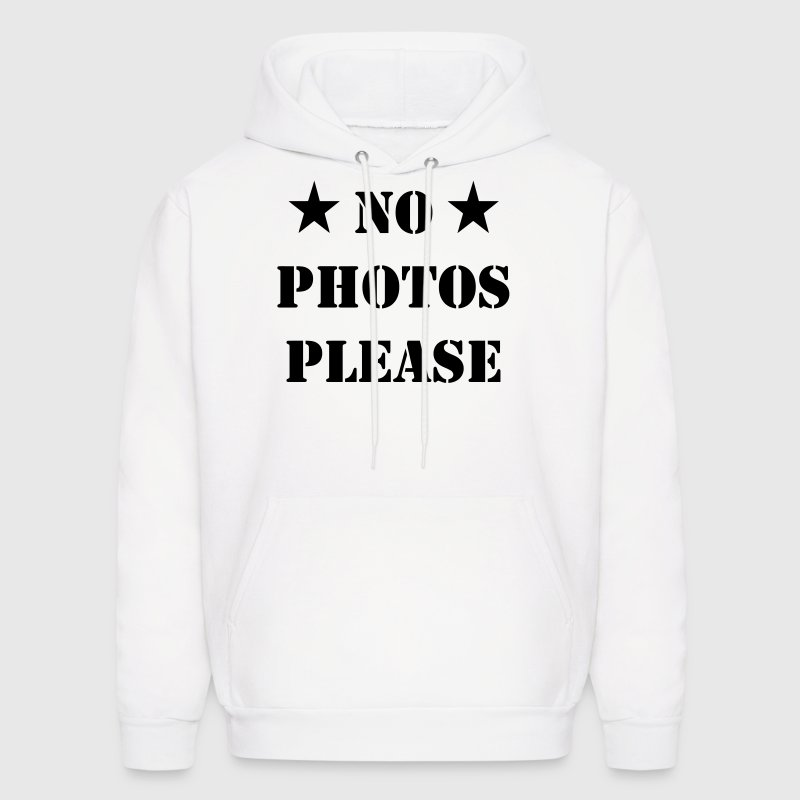 No Photos pLease / No Pictures please Hoodies - Men's Hoodie