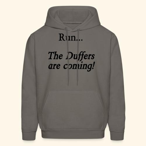 Run... The Duffers are coming! - Men's Hoodie