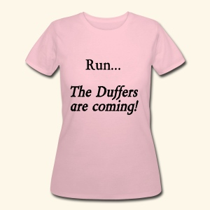 Run... The Duffers are coming! - Women's 50/50 T-Shirt