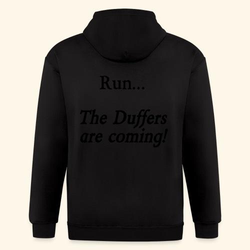 Run... The Duffers are coming! - Men's Zip Hoodie
