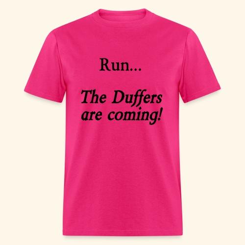 Run... The Duffers are coming! - Men's T-Shirt