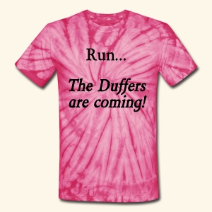 Run... The Duffers are coming! - Unisex Tie Dye T-Shirt