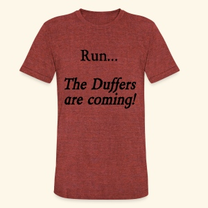 Run... The Duffers are coming! - Unisex Tri-Blend T-Shirt by American Apparel