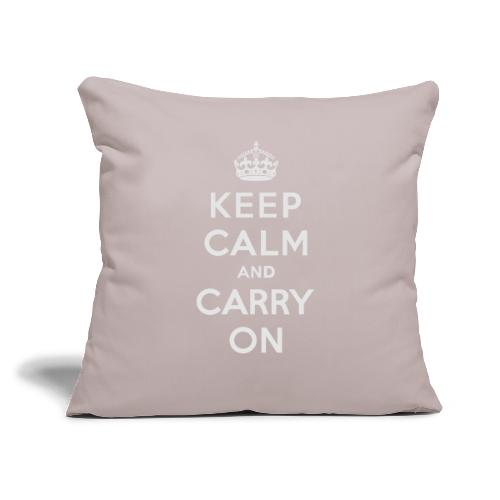 """Keep Calm and Carry On Ladies Sweatshirt - Throw Pillow Cover 18"""" x 18"""""""