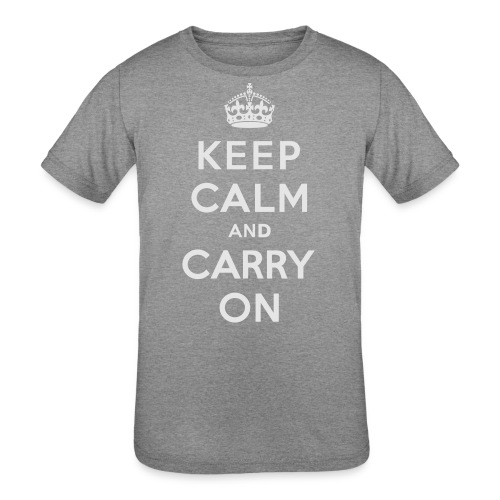 Keep Calm and Carry On Ladies Sweatshirt - Kids' Tri-Blend T-Shirt
