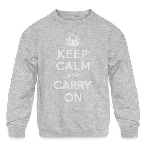 Keep Calm and Carry On Ladies Sweatshirt - Kids' Crewneck Sweatshirt
