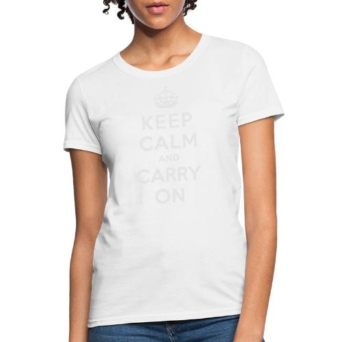 Keep Calm and Carry On Ladies Sweatshirt - Women's T-Shirt