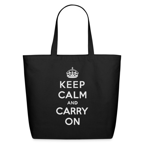 Keep Calm and Carry On Ladies Sweatshirt - Eco-Friendly Cotton Tote