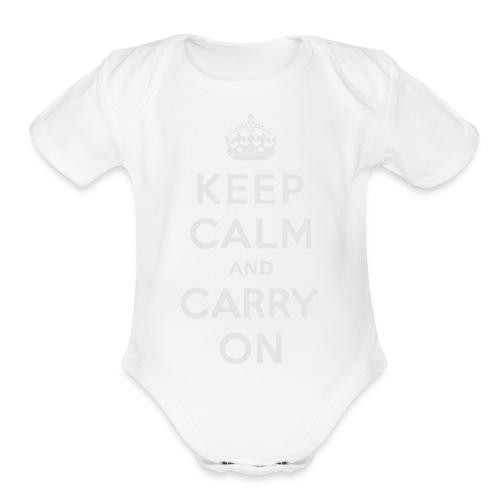 Keep Calm and Carry On Ladies Sweatshirt - Organic Short Sleeve Baby Bodysuit