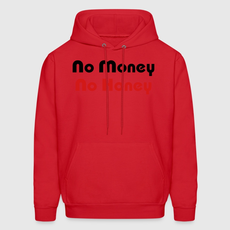 No Money No Honey - Men's Hoodie