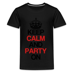 Keep Calm And Party On Women's Long Sleeve Shirt - Kids' Premium T-Shirt