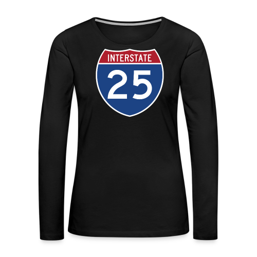 Interstate 25 - Mens - Women's Premium Long Sleeve T-Shirt