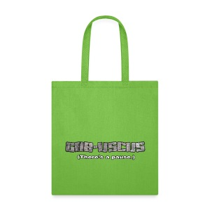 GAB-USCUS (There's a pause.) - Tote Bag