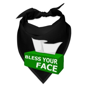 BLESS YOUR FACE - Bandana